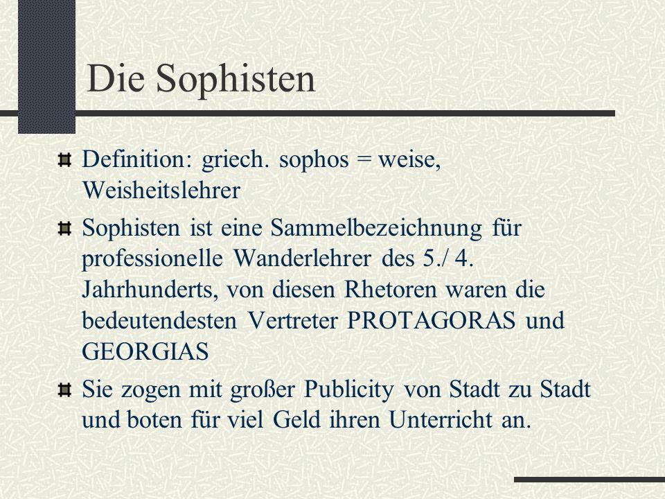 Die griechische Philosophie Die Sophisten Sokrates, Platon
