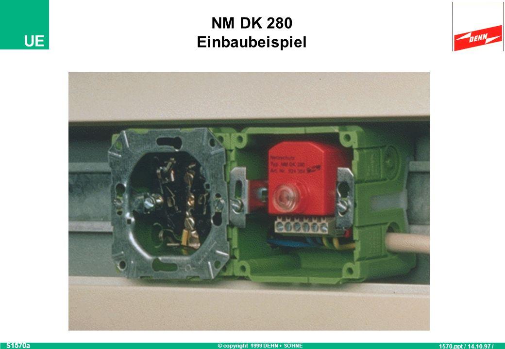 © copyright 1999 DEHN + SÖHNE UE Prinzipschaltbild NM DK 280 Steckdose geschützt LLNNLLNN PE N L PE N L max. 16 A gL S736 736.ppt / 14.06.99 / OB Defe