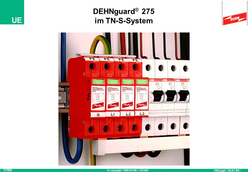 © copyright 1999 DEHN + SÖHNE UE Koordinierter Netzschutz im TN-C-S System in Anlehnung an DIN VDE 0110 L1 L2 L3 PEN DEHNport DEHNbloc DEHNb.NH 63A N PE L1 L2 L3 N PE Abstand min.