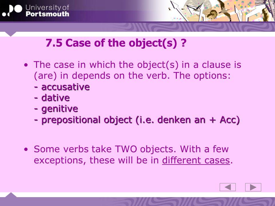 7.6 Key accusative constructions direct object:Non-Germans often forget that the following constructions require a direct object: bezahlen:bezahltbezahlen: Wer bezahlt den Schaden.