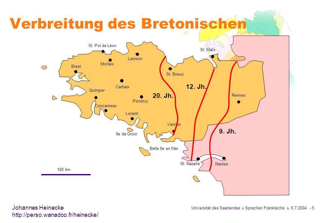 Universität des Saarlandes « Sprachen Frankreichs », 6.7.2004 - 6 Johannes Heinecke http://perso.wanadoo.fr/heinecke/ Historische Entwicklung è Ursprünglich gab es wahrscheinlich eine gemeinsame Britische Sprache è Das Vordringen der Angelsachsen trieb die Sprecher des Britischen in den Westen è Ab dem 4.