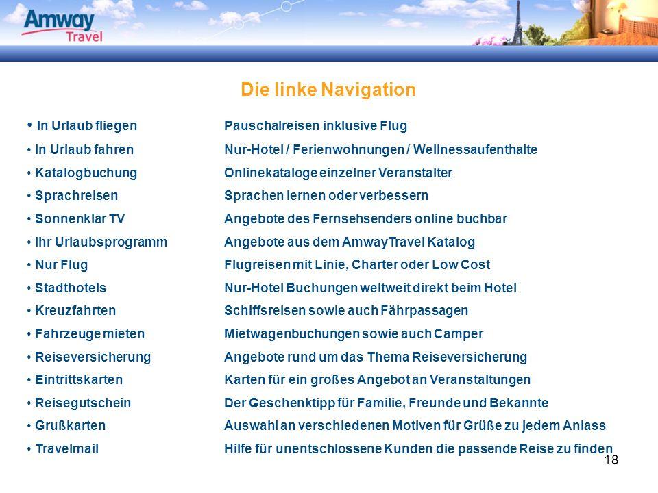 18 Die linke Navigation In Urlaub fliegenPauschalreisen inklusive Flug In Urlaub fahrenNur-Hotel / Ferienwohnungen / Wellnessaufenthalte Katalogbuchun