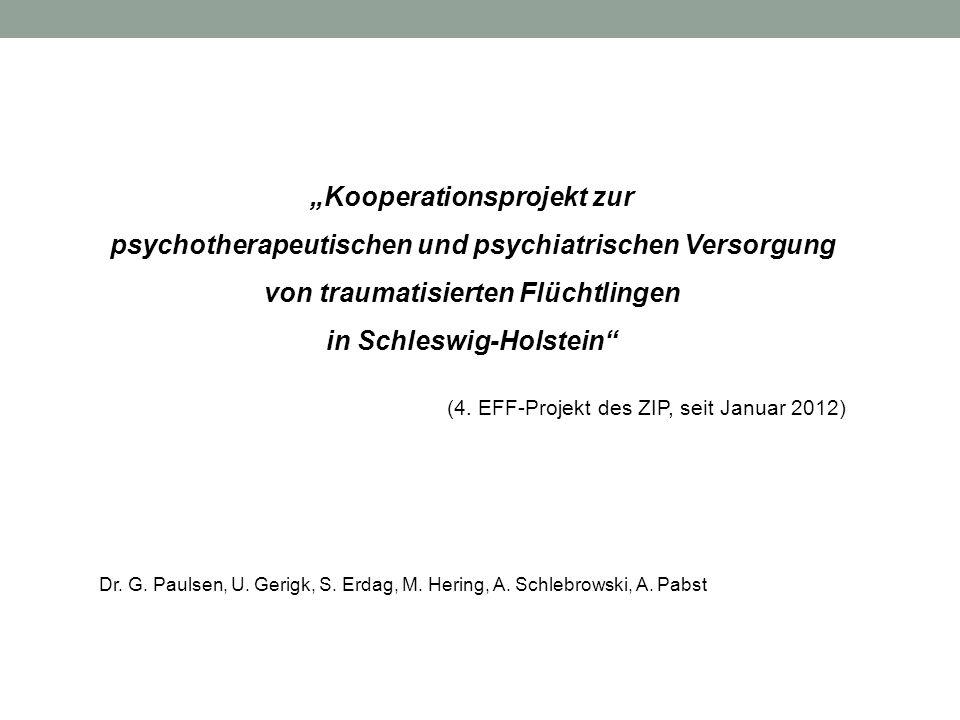 Kooperationsprojekt zur psychotherapeutischen und psychiatrischen Versorgung von traumatisierten Flüchtlingen in Schleswig-Holstein (4. EFF-Projekt de
