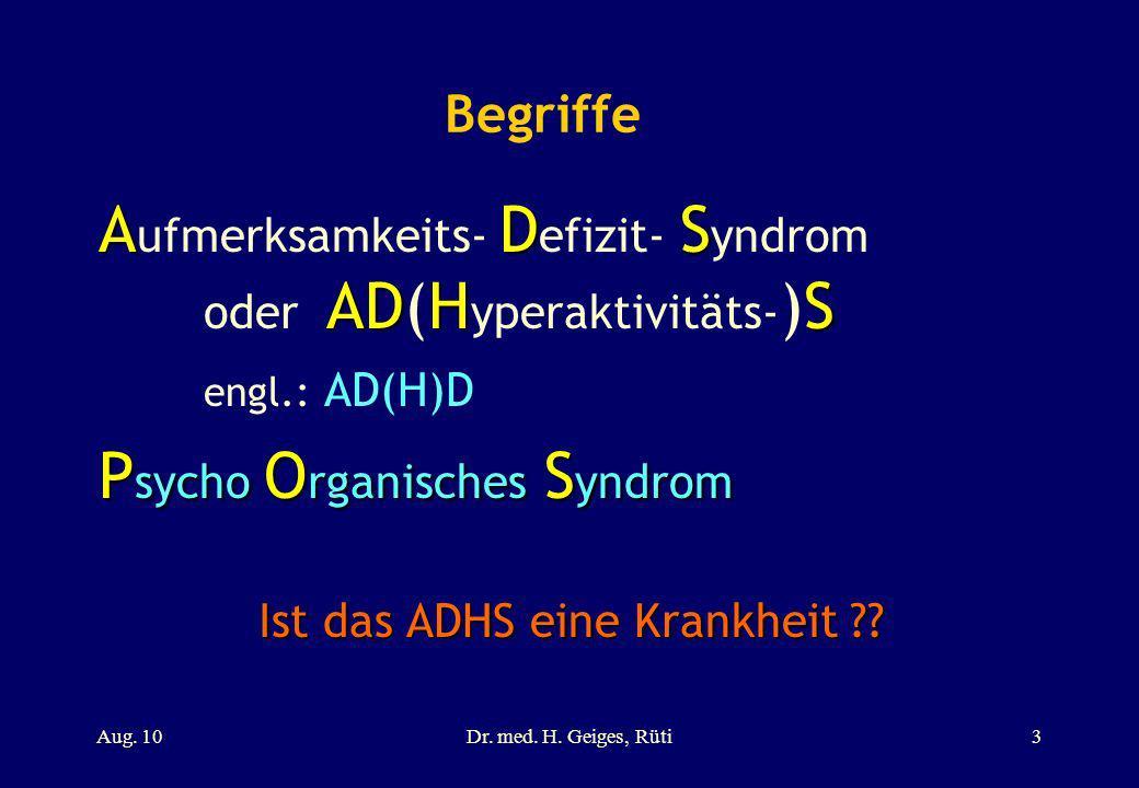 Begriffe ADS ADHS A ufmerksamkeits- D efizit- S yndrom oder AD(H yperaktivitäts- )S engl.: AD(H)D P sycho O rganisches S yndrom Ist das ADHS eine Kran