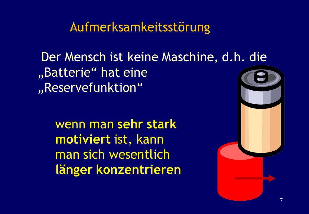 Der Mensch ist keine Maschine, d.h. die Batterie hat eine Reservefunktion wenn man sehr stark motiviert ist, kann man sich wesentlich länger konzentri