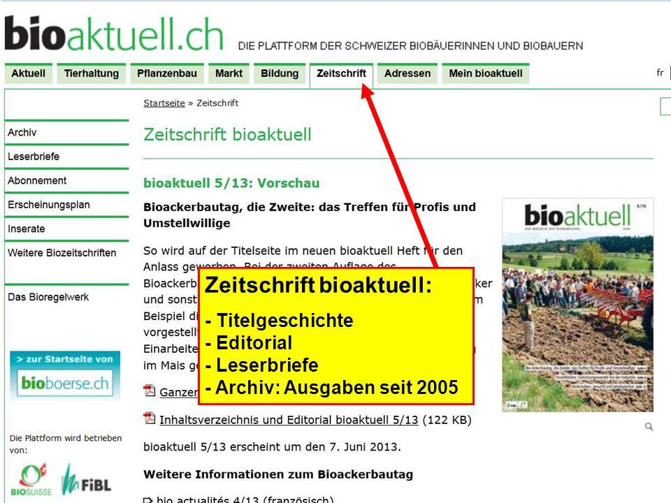 Zeitschrift bioaktuell: - Titelgeschichte - Editorial - Leserbriefe - Archiv: Ausgaben seit 2005