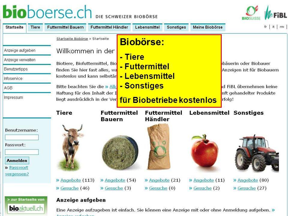 Biobörse: - Tiere - Futtermittel - Lebensmittel - Sonstiges für Biobetriebe kostenlos
