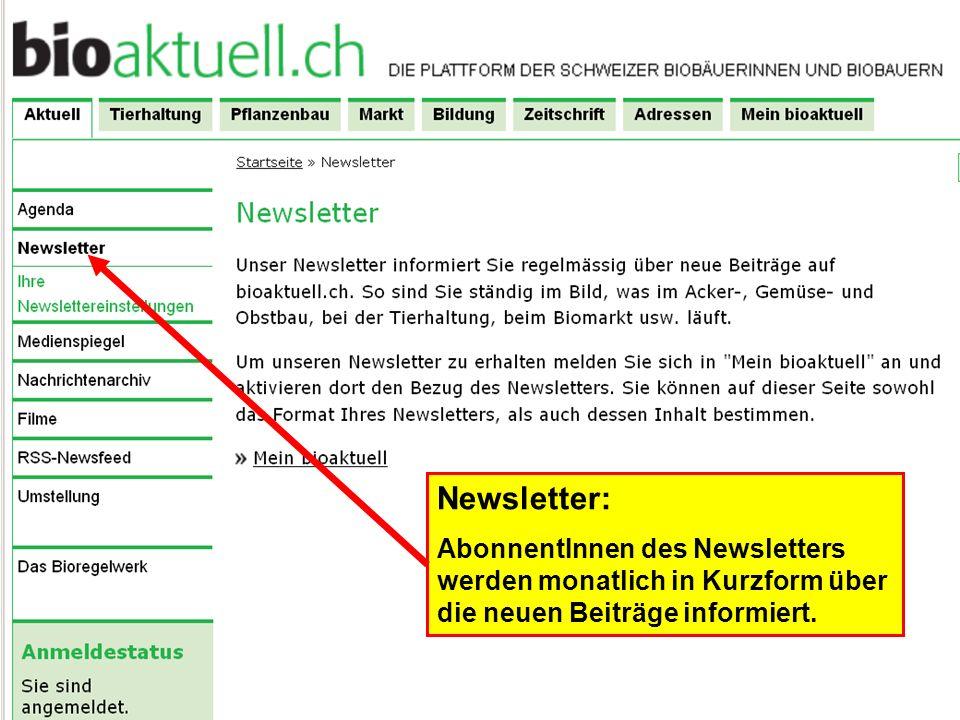 Newsletter: AbonnentInnen des Newsletters werden monatlich in Kurzform über die neuen Beiträge informiert.