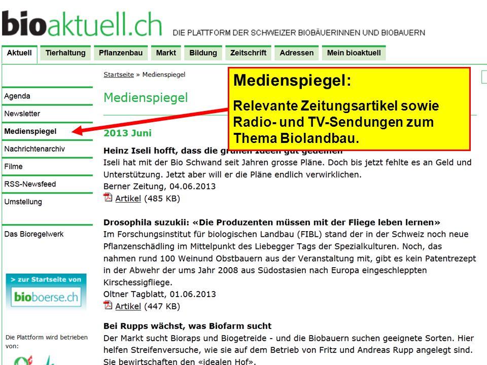 Medienspiegel: Relevante Zeitungsartikel sowie Radio- und TV-Sendungen zum Thema Biolandbau.