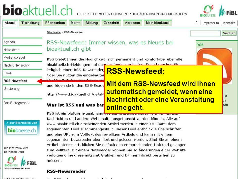 RSS-Newsfeed: Mit dem RSS-Newsfeed wird Ihnen automatisch gemeldet, wenn eine Nachricht oder eine Veranstaltung online geht.