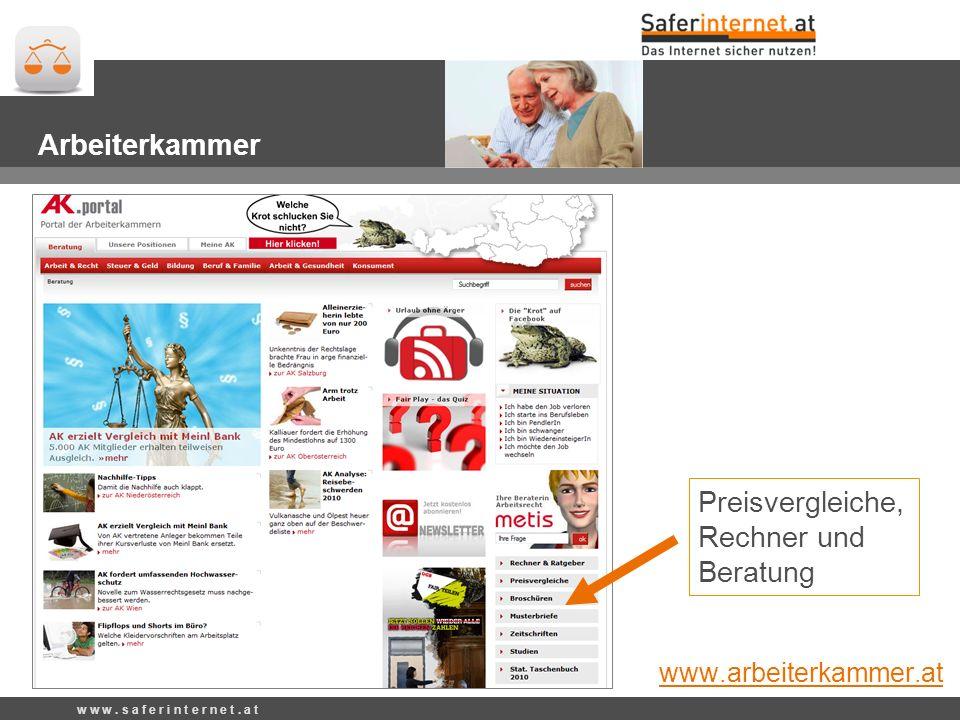 Preisvergleiche, Rechner und Beratung Arbeiterkammer www.arbeiterkammer.at w w w.
