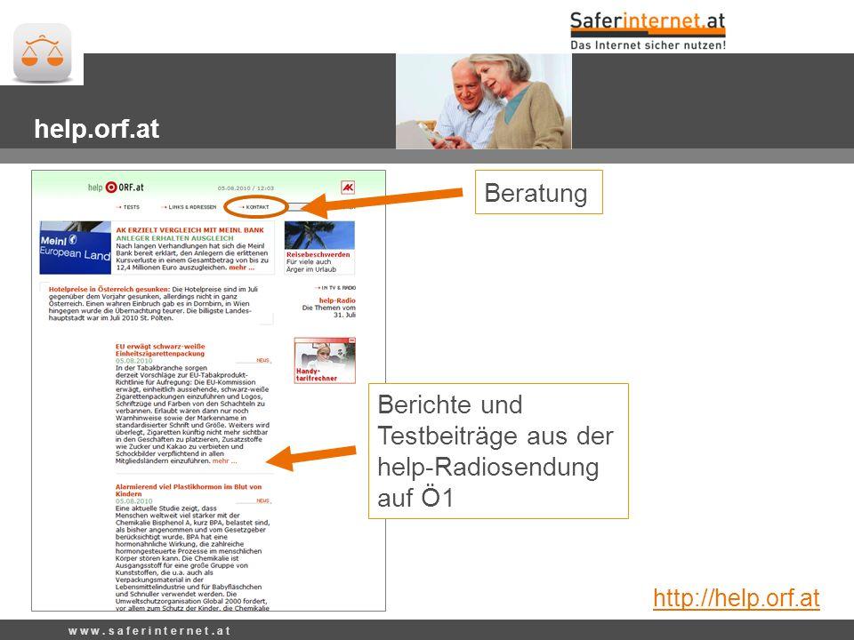Berichte und Testbeiträge aus der help-Radiosendung auf Ö1 Beratung help.orf.at http://help.orf.at w w w.