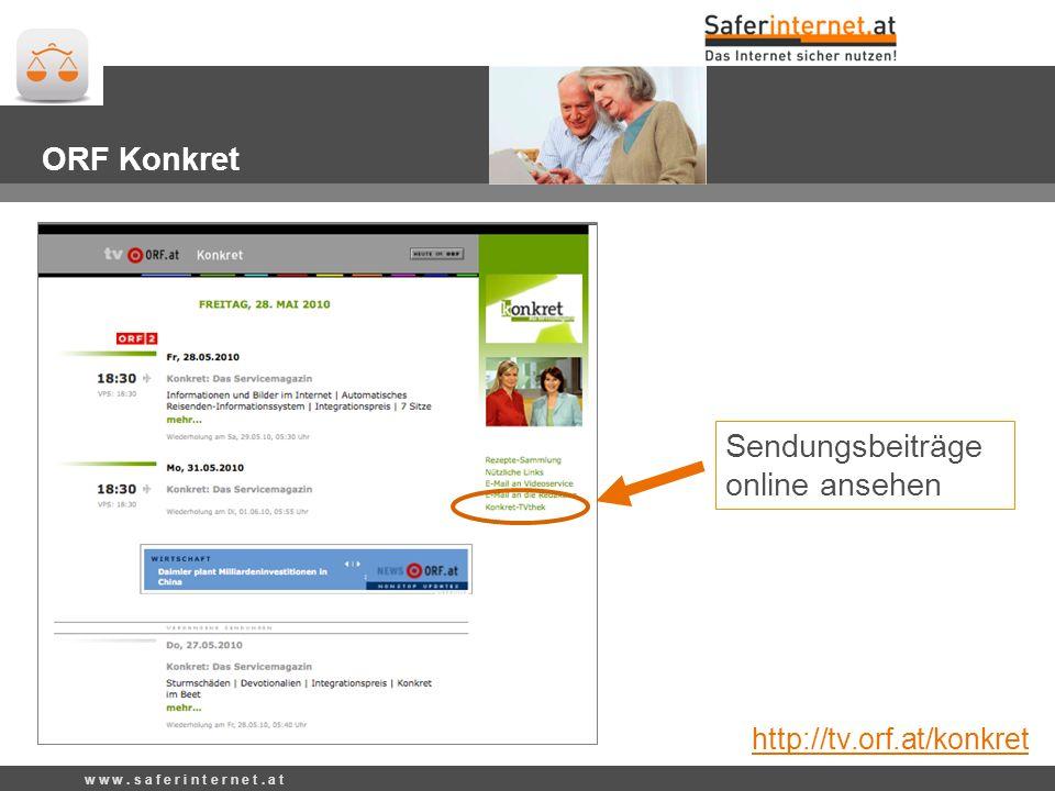 Sendungsbeiträge online ansehen ORF Konkret http://tv.orf.at/konkret w w w.