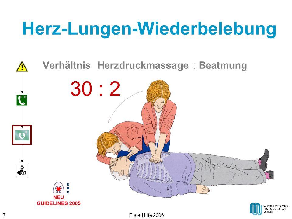 Erste Hilfe 20067 Herz-Lungen-Wiederbelebung Verhältnis Herzdruckmassage : Beatmung 30 : 2