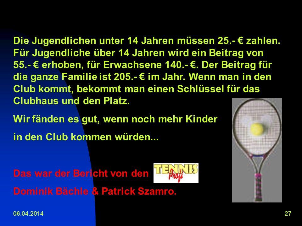 06.04.201426 Rümmingen hat einen Tennisverein: TC RÜMMINGEN Der Club wurde 1979 gegründet. Man kann dort einzeln oder auch als ganze Familie in den Ve