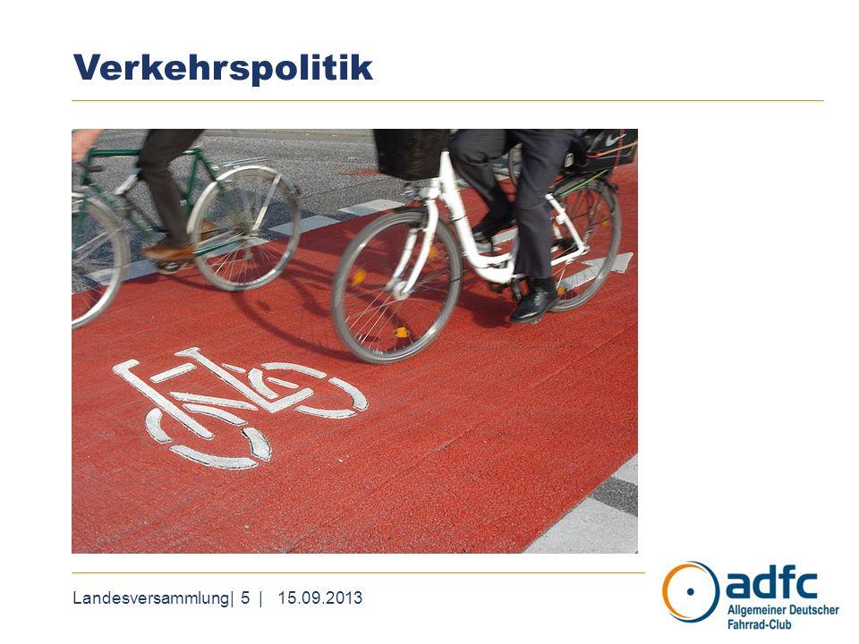 Landesversammlung| 6 | 15.09.2013 Verkehrspolitik Wir nehmen Einfluss auf Kampagne Schon gecheckt, die jetzt erstmals über einen winterlichen Sicherheitscheck hinausgeht und im Frühjahr das Fahrbahnfahren thematisiert hat.