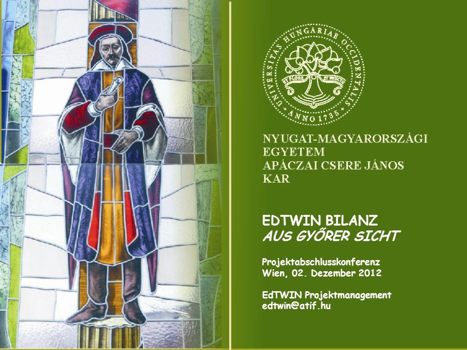 EDTWIN BILANZ AUS GYŐRER SICHT Projektabschlusskonferenz Wien, 02.