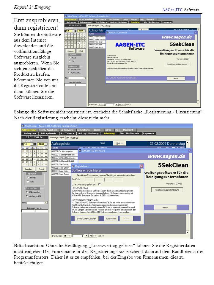 AAGen-ITC Software Erst ausprobieren, dann registrieren! Sie können die Software aus dem Internet downloaden und die vollfunktionsfähige Software ausg