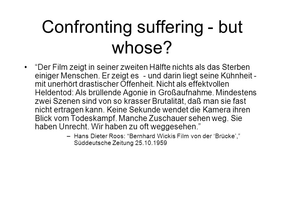 Confronting suffering - but whose.
