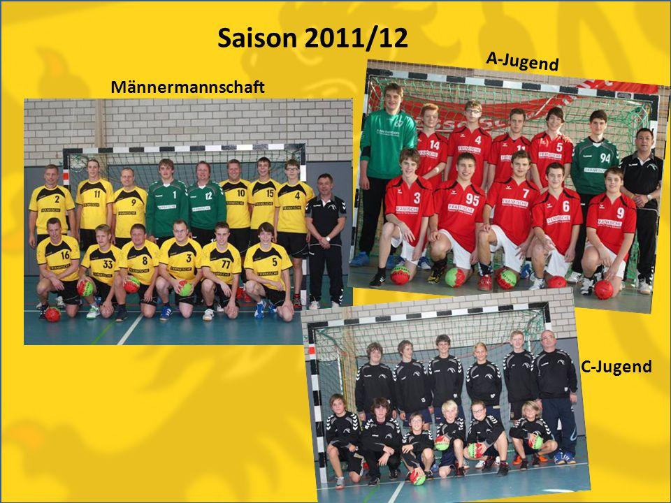 Saison 2011/12 Männermannschaft A-Jugend C-Jugend