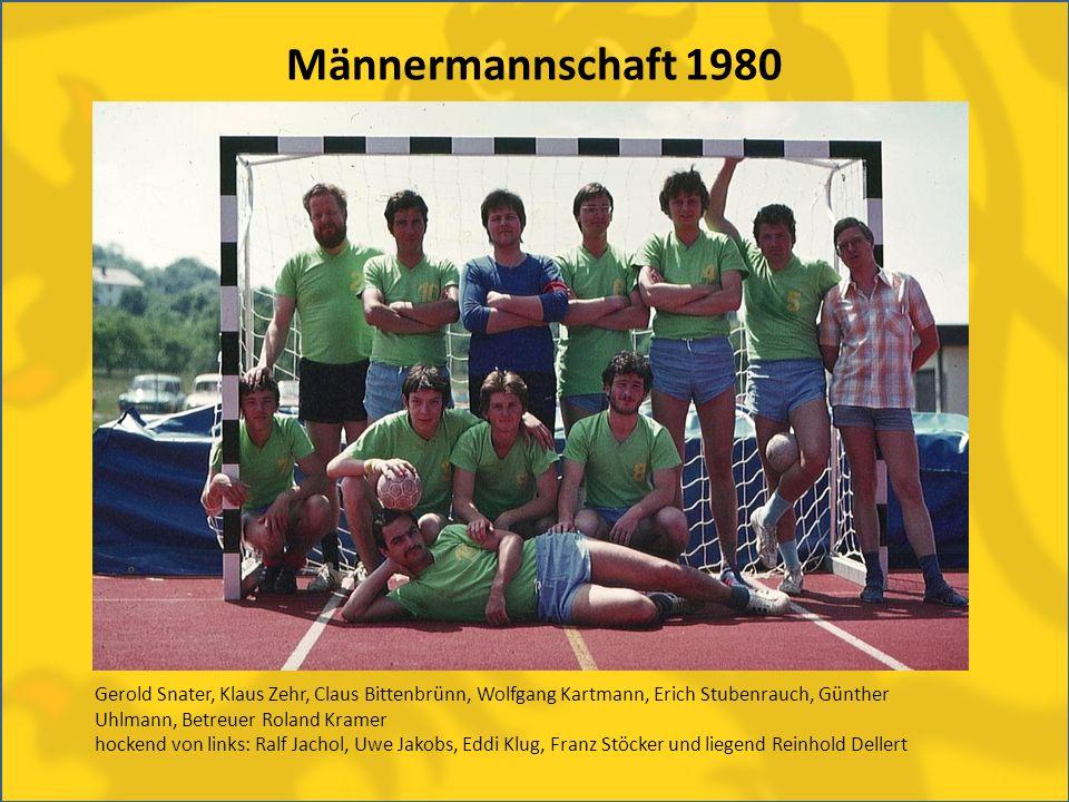 Männermannschaft 1980 Gerold Snater, Klaus Zehr, Claus Bittenbrünn, Wolfgang Kartmann, Erich Stubenrauch, Günther Uhlmann, Betreuer Roland Kramer hock