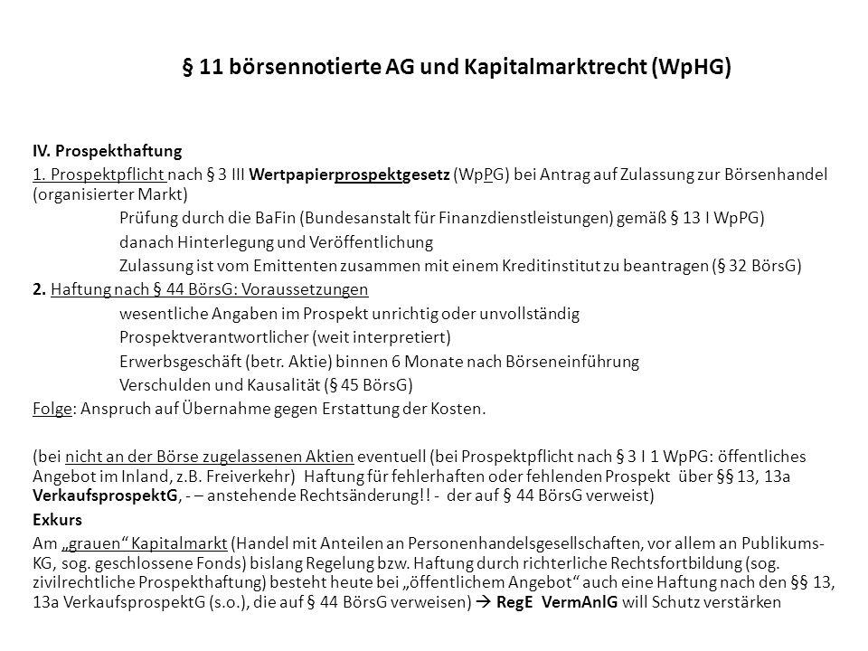 § 11 börsennotierte AG und Kapitalmarktrecht (WpHG) V.