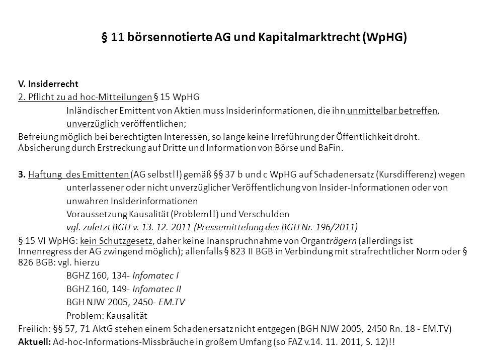§ 11 börsennotierte AG und Kapitalmarktrecht (WpHG) VI.