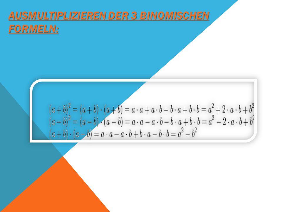 WICHTIGE INFO FÜR DIE RECHNUNG VON BINOMISCHEN FORMELN (a + b) ²: hoch 2( ²) bedeutet, das man den Inhalt der Klammer mal (·) sich selbst multipliziert (·).