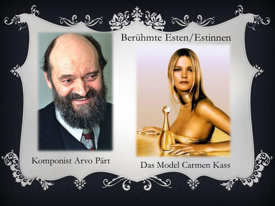 Berühmte Esten/Estinnen Komponist Arvo Pärt Das Model Carmen Kass