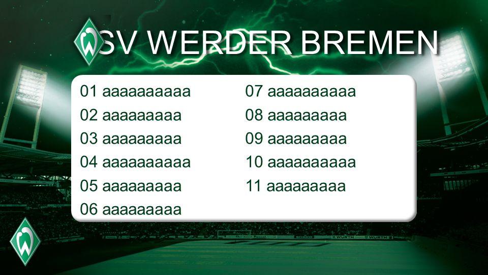 SV WERDER BREMEN 01 aaaaaaaaaa 02 aaaaaaaaa 03 aaaaaaaaa 04 aaaaaaaaaa 05 aaaaaaaaa 06 aaaaaaaaa 07 aaaaaaaaaa 08 aaaaaaaaa 09 aaaaaaaaa 10 aaaaaaaaaa 11 aaaaaaaaa