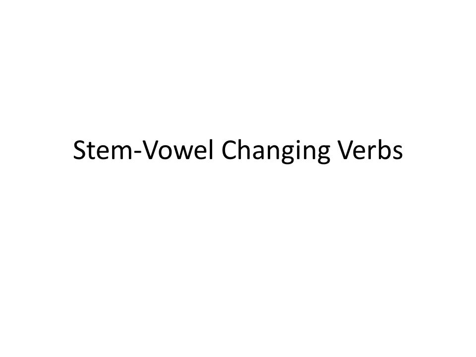 In some verbs, the stem vowel changes in the du- and the er/sie/es- forms!