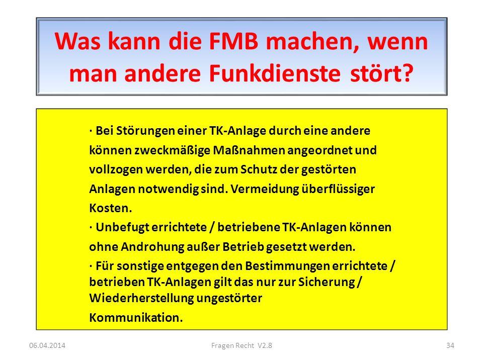 Was kann die FMB machen, wenn man andere Funkdienste stört? · Bei Störungen einer TK-Anlage durch eine andere können zweckmäßige Maßnahmen angeordnet