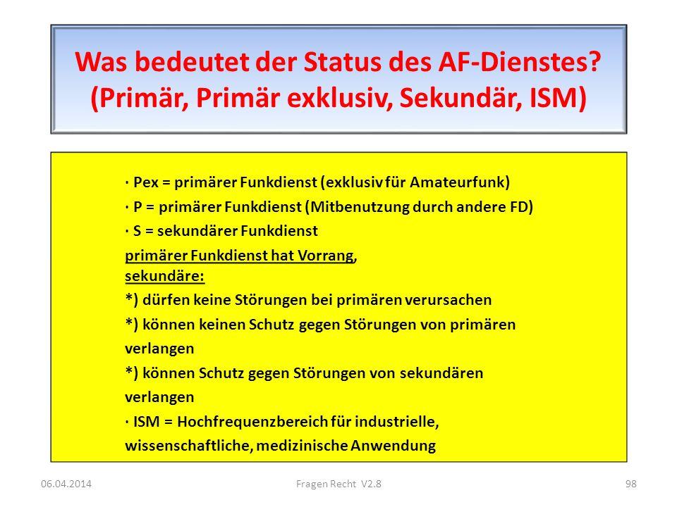 Was bedeutet der Status des AF-Dienstes? (Primär, Primär exklusiv, Sekundär, ISM) · Pex = primärer Funkdienst (exklusiv für Amateurfunk) · P = primäre
