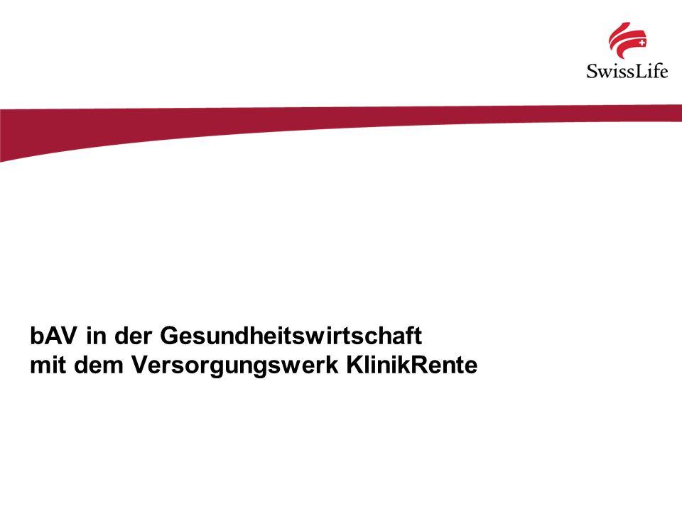 bAV im Gesundheitswesen, Stand: März 2012 22 KlinikRente – Attraktives Potenzial.