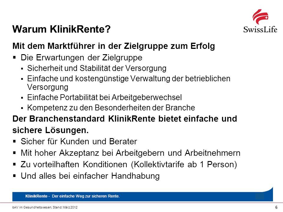 bAV im Gesundheitswesen, Stand: März 2012 47 Kliniken in kommunaler Trägerschaft Seit 01.11.2005 ist der Branchenstandard KlinikRente durch landesbezirklichen Tarifvertrag für alle kommunalen Kranken- und Pflegeeinrichtungen in Bayern gesetzt