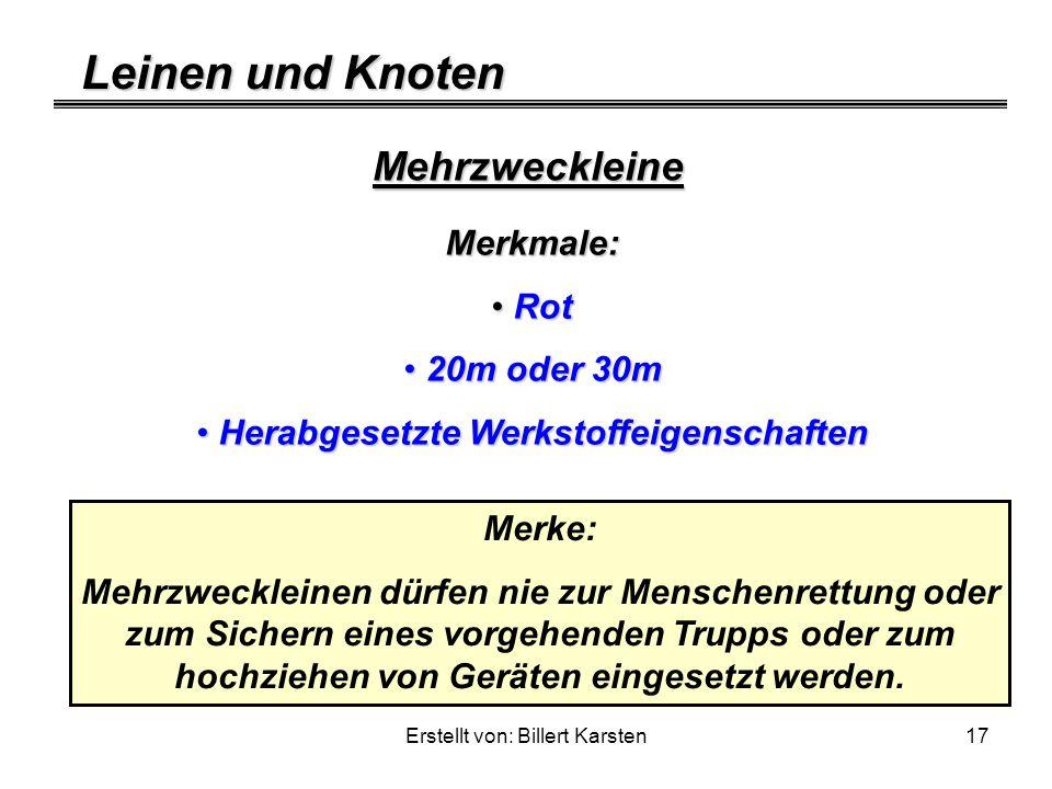 Leinen und Knoten Erstellt von: Billert Karsten17 Mehrzweckleine Merkmale: Rot Rot 20m oder 30m 20m oder 30m Herabgesetzte Werkstoffeigenschaften Hera