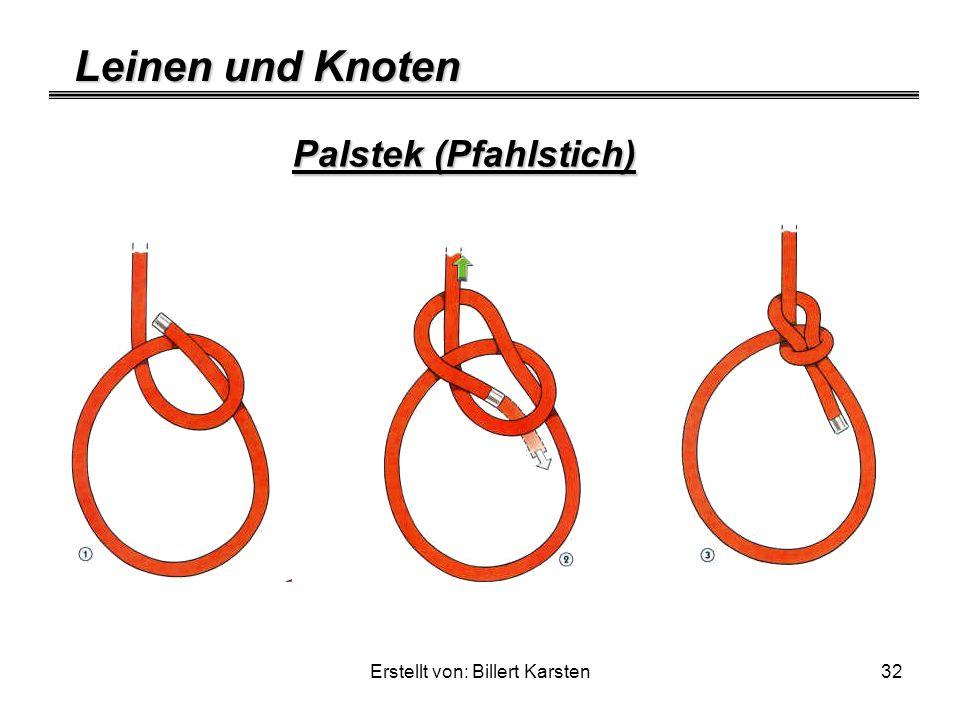 Leinen und Knoten Erstellt von: Billert Karsten32 Palstek (Pfahlstich)