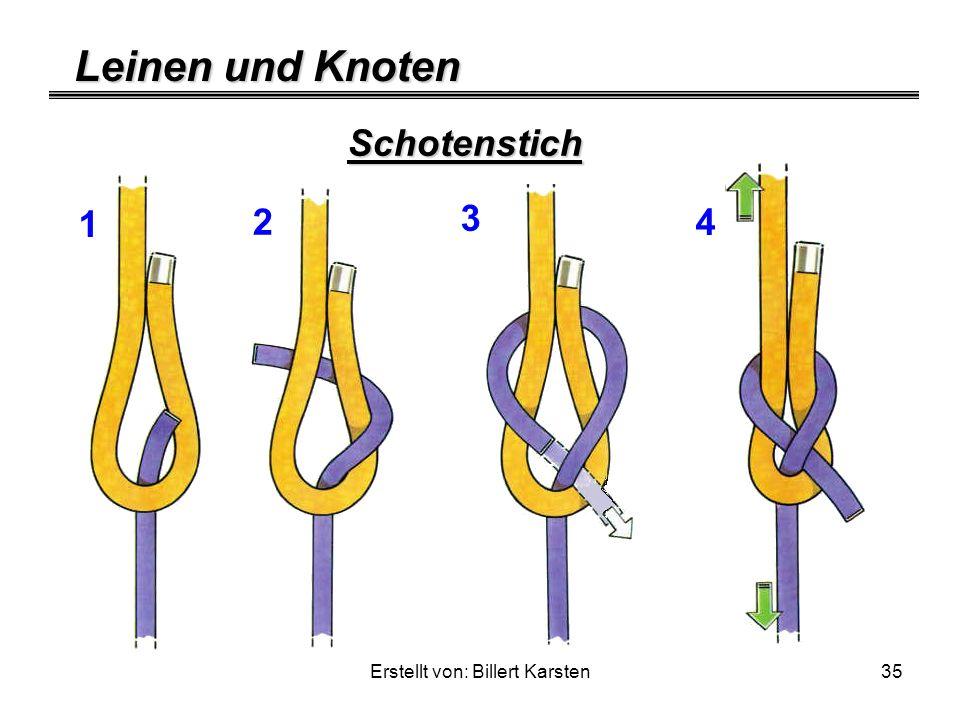 Leinen und Knoten Erstellt von: Billert Karsten35 Schotenstich 1 2 3 4