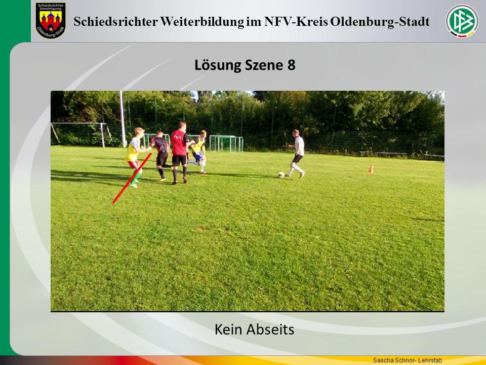 Sascha Schnor- Lehrstab Schiedsrichter Weiterbildung im NFV-Kreis Oldenburg-Stadt Lösung Szene 8 Kein Abseits