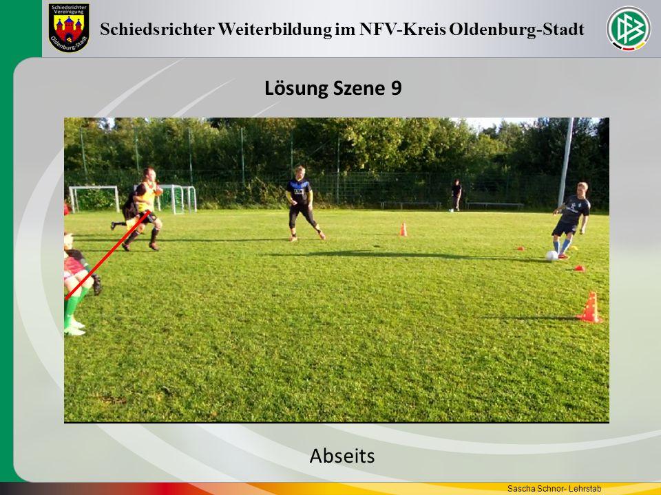 Sascha Schnor- Lehrstab Schiedsrichter Weiterbildung im NFV-Kreis Oldenburg-Stadt Lösung Szene 9 Abseits