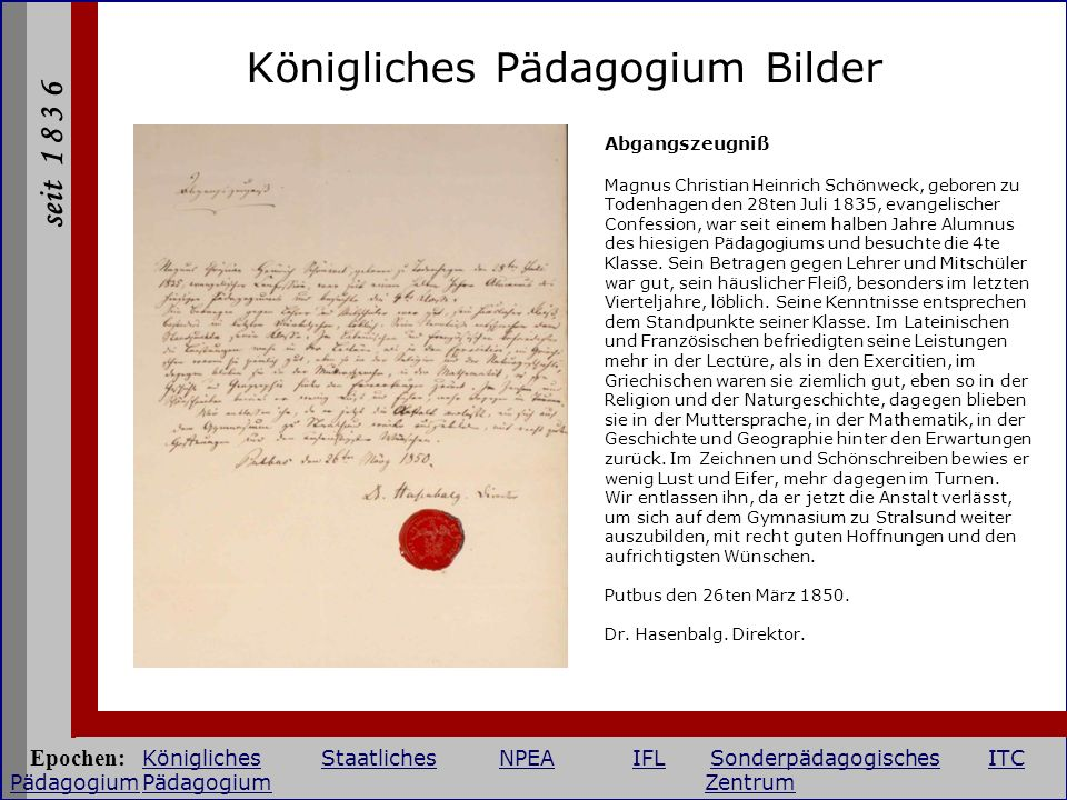 seit 1 8 3 6 Königliches Pädagogium Bilder Abgangszeugniß Magnus Christian Heinrich Schönweck, geboren zu Todenhagen den 28ten Juli 1835, evangelische