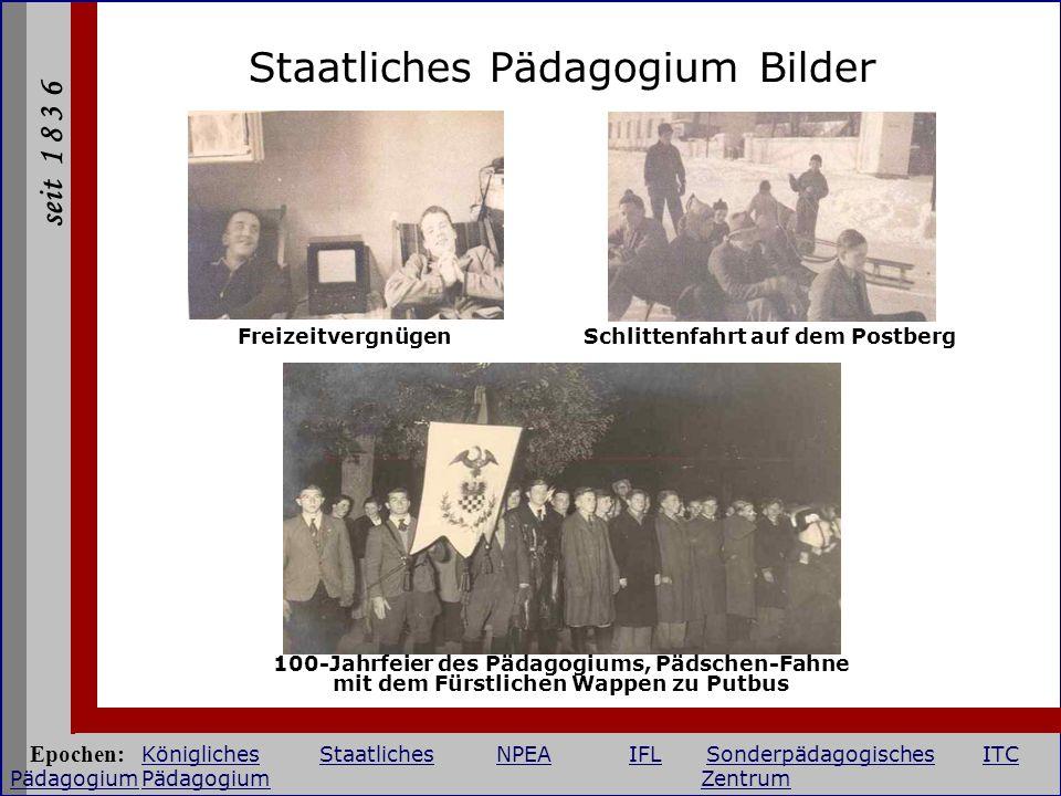 seit 1 8 3 6 Staatliches Pädagogium Bilder FreizeitvergnügenSchlittenfahrt auf dem Postberg 100-Jahrfeier des Pädagogiums, Pädschen-Fahne mit dem Fürs