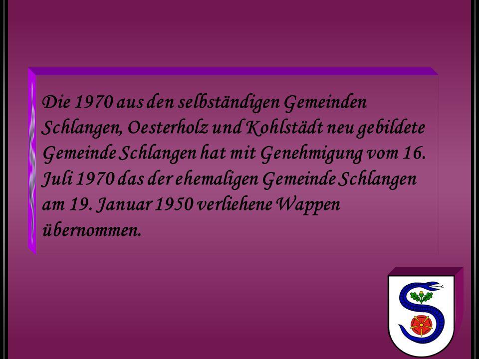 Die 1970 aus den selbständigen Gemeinden Schlangen, Oesterholz und Kohlstädt neu gebildete Gemeinde Schlangen hat mit Genehmigung vom 16. Juli 1970 da