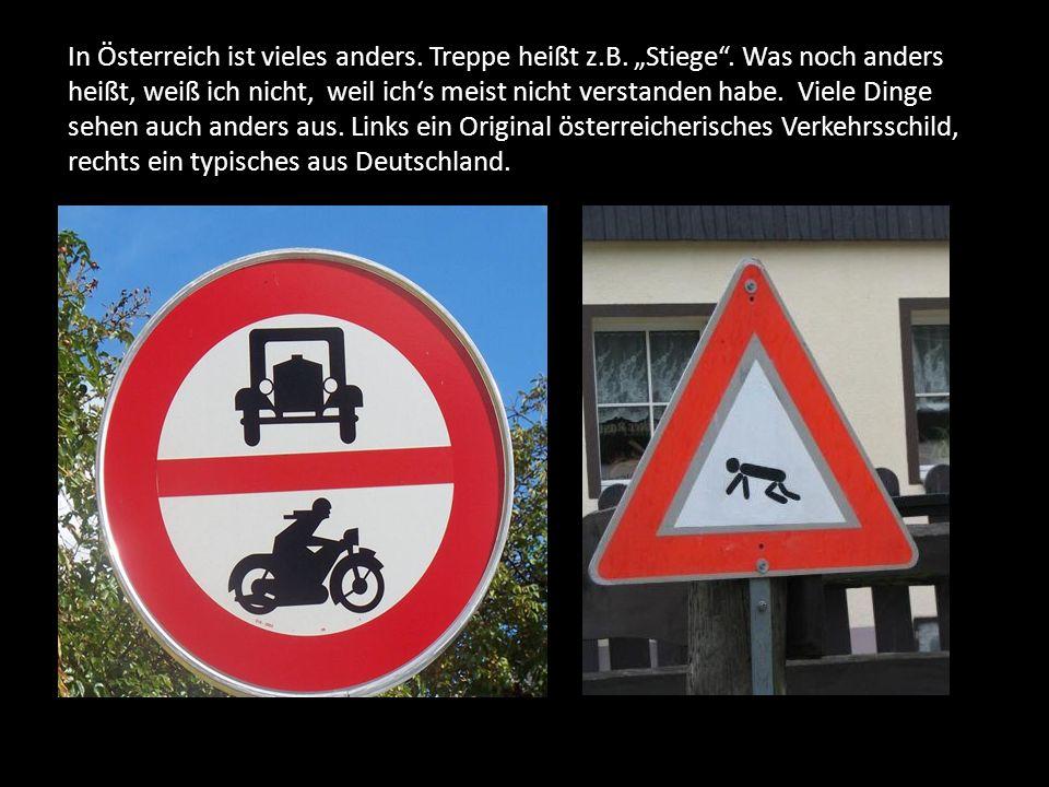 In Österreich ist vieles anders. Treppe heißt z.B.