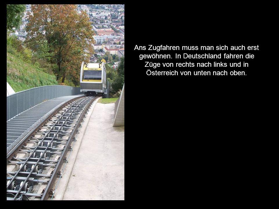 Ans Zugfahren muss man sich auch erst gewöhnen.
