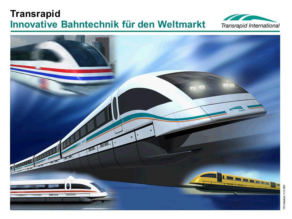 TRI Standard 9.11.2001 Titel Rad/SchieneElektromagnetisches Schweben Führen Antreiben Tragen Antreiben Führen Vergleich Eisenbahn - Magnetschnellbahn