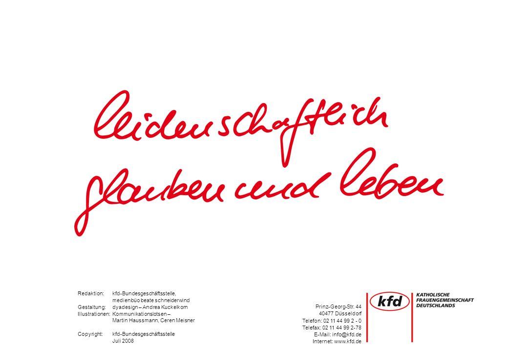 Redaktion:kfd-Bundesgeschäftsstelle, medienbüo beate schneiderwind Gestaltung: dyadesign – Andrea Kuckelkorn Illustrationen:Kommunikationslotsen – Mar