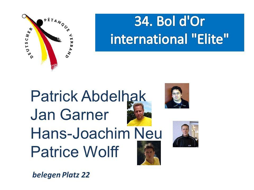 Patrick Abdelhak Jan Garner Hans-Joachim Neu Patrice Wolff belegen Platz 22