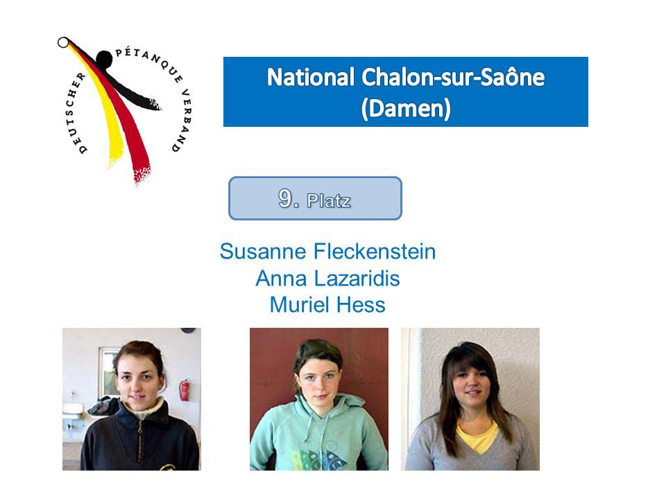 Susanne Fleckenstein Anna Lazaridis Muriel Hess