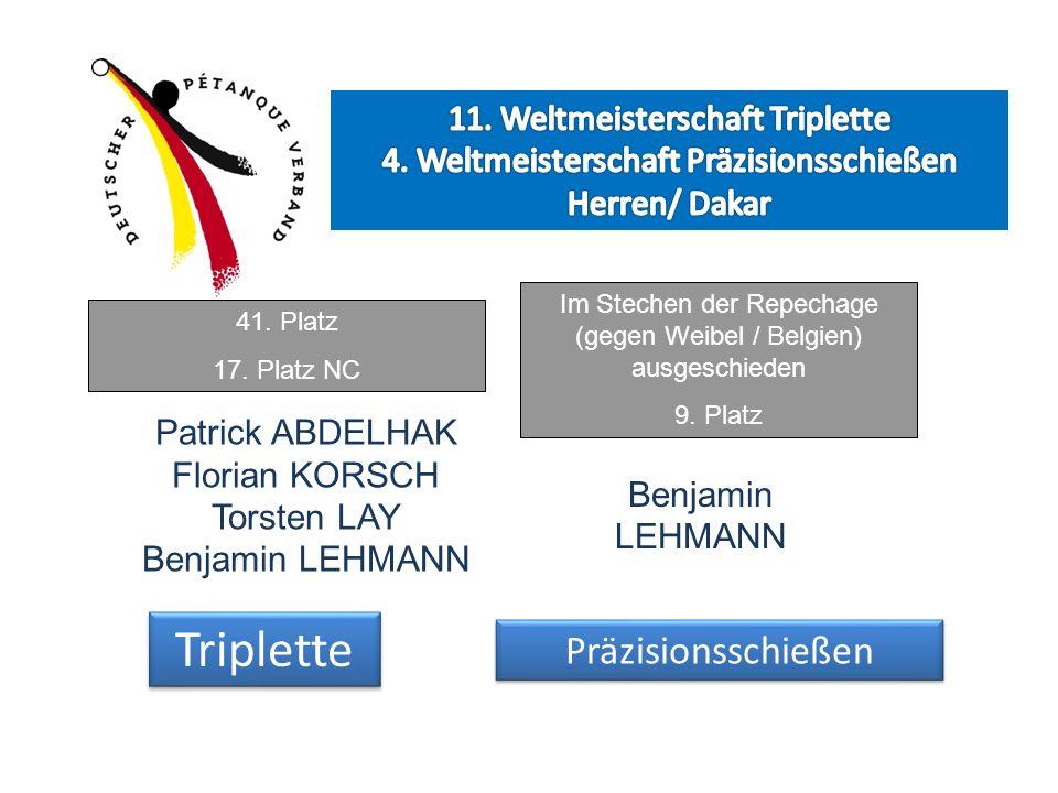 Patrick ABDELHAK Florian KORSCH Torsten LAY Benjamin LEHMANN Benjamin LEHMANN Triplette Präzisionsschießen Im Stechen der Repechage (gegen Weibel / Be